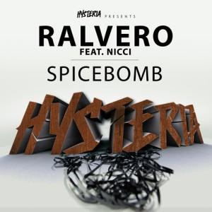 ralvero-nicci-spicebomb-january-7-hysteria-records
