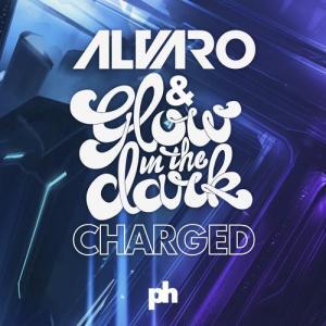 alvaro-glowinthedark-charged-original-mix